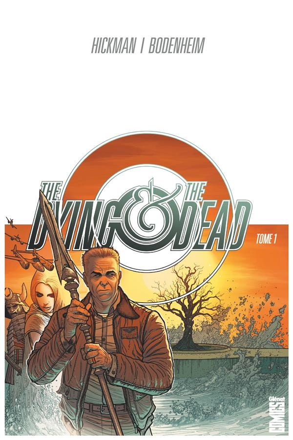 THE DYING & THE DEAD - TOME 01 HICKMAN JONATHAN GLENAT